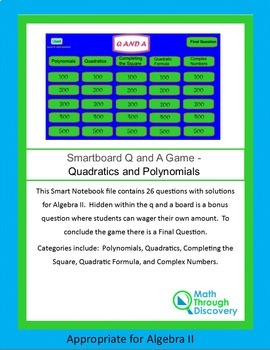 Algebra II Smartboard Q and A Game - Quadratics and Polynomials