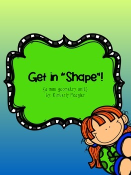 Get in Shape! {a mini geometry unit for 2.G.1}