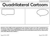 Quadrilateral Cartoons