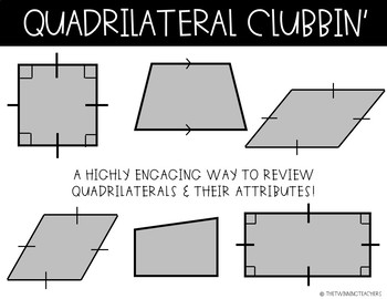 Quadrilateral Clubbin'