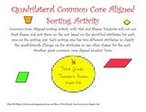 Quadrilateral Common Core Aligned Sorting Center/Activity