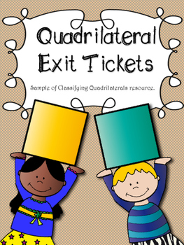 Quadrilateral Exit Tickets: tickets out the door to check for understanding