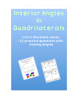 Quadrilateral Interior Angle Fill in the Blank Notes, and Practice Questions