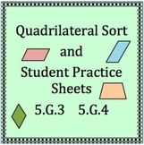5.G.3 and 5.G.4, Quadrilateral Sort and Student Practice Sheets(NOT for PARCC)