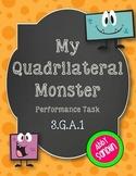 Quadrilateral Monster Performance Task - {3.G.A.1}