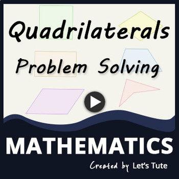Quadrilateral Problem Solving