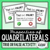 Quadrilateral Properties True or False Activity