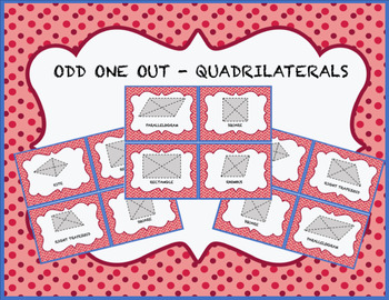 Quadrilateral Properties - Odd One Out Activity