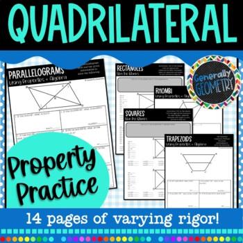 Quadrilateral Properties Practice: Parallelograms Rectangles Rhombi Trapezoids