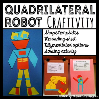 Quadrilateral Robot Craftivity