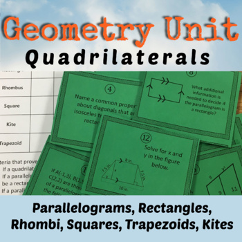 Quadrilateral Unit {Task Cards Included}