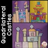 "Classifying Quadrilaterals Activity ""Quadrilaterals Castles"""