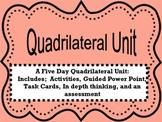 Quadrilaterals:  A 5 day Unit Common Core