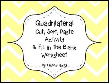 Quadrilaterals: A Cut, Sort, Paste Activity and a FiB/ Examples Worksheet