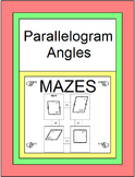 Quadrilaterals - Angles in Parallelograms MAZE and 10 Practice Problems