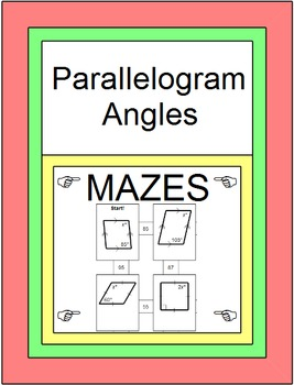Quadrilaterals - Angles in Parallelograms MAZE and 10 Prac