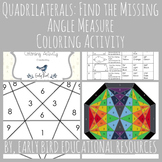 Quadrilaterals: Find the Missing Angle Measure Coloring Activity