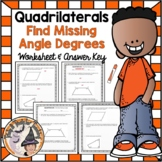 Quadrilaterals Finding Missing Angles Degrees Practice Worksheet Geometry