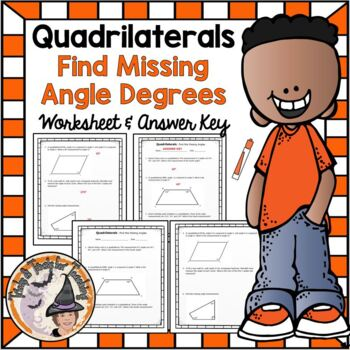 Quadrilaterals Finding Missing Angles Degrees Practice Wor