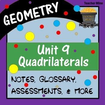 Quadrilaterals (Geometry - Unit 9)