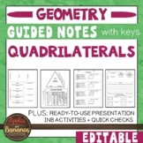 Quadrilaterals -  Guided Notes, Presentation, and INB Activities