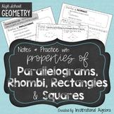 Properties of Parallelograms, Rectangles, Rhombi & Squares
