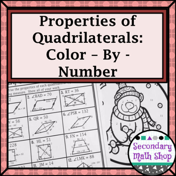 Quadrilaterals Properties Of Quadrilaterals Color By Number