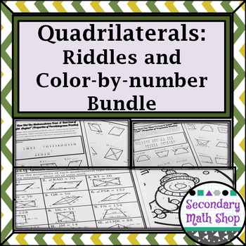 Quadrilaterals -  Properties of Quads Riddle and Color By Number Practice Bundle