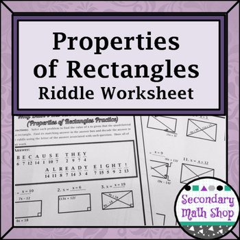 Quadrilaterals -  Properties of Rectangles Riddle Worksheet