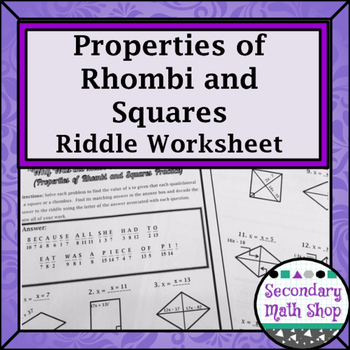 Quadrilaterals Properties Of Rhombi And Squares Riddle Worksheet