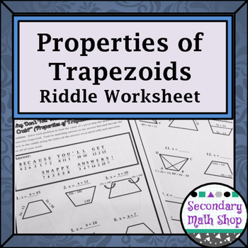 Quadrilaterals Properties Of Trapezoids Riddle Worksheet Tpt