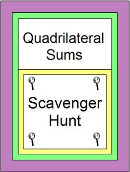 Quadrilaterals - Quadrilateral Sums (Scavenger Hunt) 20 Pr