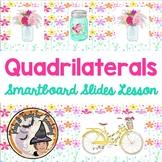 Quadrilaterals Smartboard Slides Lesson Quads Geometry Interactive White Board