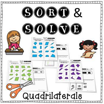 Classifying Quadrilaterals Sort & Solve - 6 unique sorts