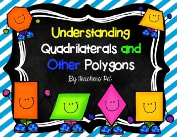 Quadrilaterals and Other Polygons