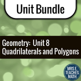 Quadrilaterals and Polygons Unit Bundle