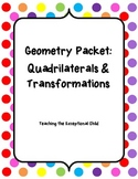 Quadrilaterals and Transformations