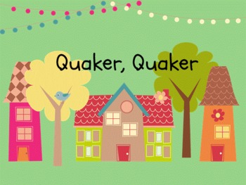 Quaker Quaker: Rhythm and Melody Slides for the Kodaly Classroom