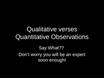 Qualitative Versus Quantitative Powerpoint With Activity