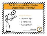 Qualitative and Quantitative Handouts & Worksheets