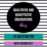 Qualitative and Quantitative Observations Quiz