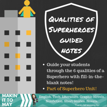 Qualities of a Superhero: Guided Notes