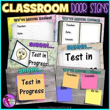Classroom Door Signs: we've moved, test in progress etc.