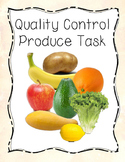 Quality Control Produce Task