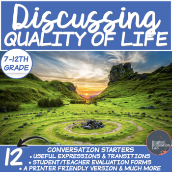 Quality of Life- A Conversation Class
