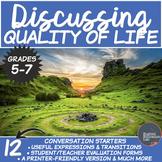 Quality of Life- A Conversation Class