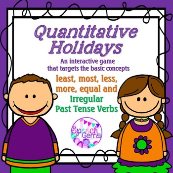 Quantitative Game: Least, Most, Less, More, Equal and Irregular past tense verbs