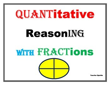 Quantitative Reasoning with Fractions