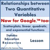 Quantitative Variables & Scatterplots: Functions (Common Core Aligned Lesson)