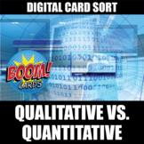 Quantitative and Qualitative Boom Cards   Distance Learning